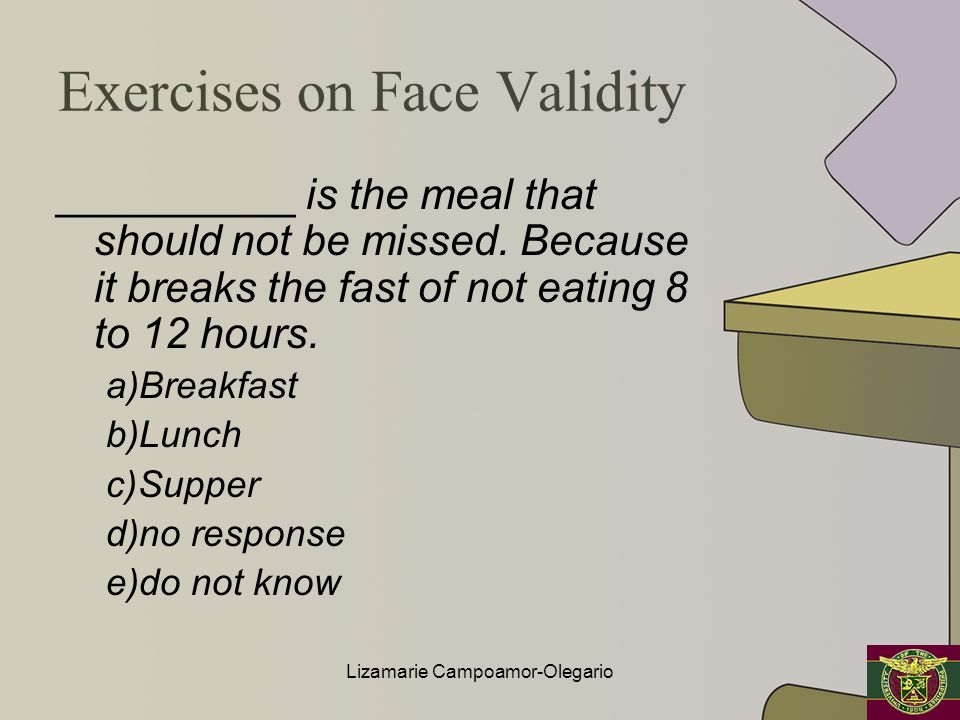 Exercises on Face Validity