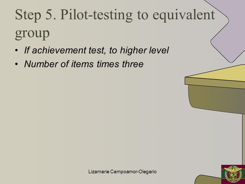 Step 5. Pilot-testing to equivalent group