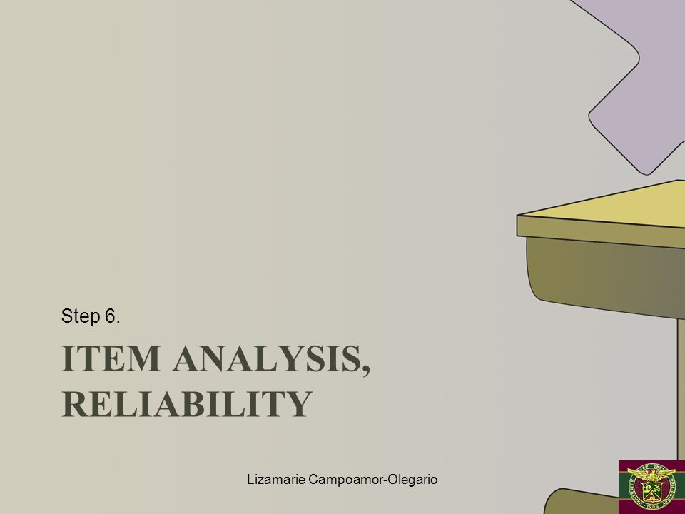 Item analysis, reliability