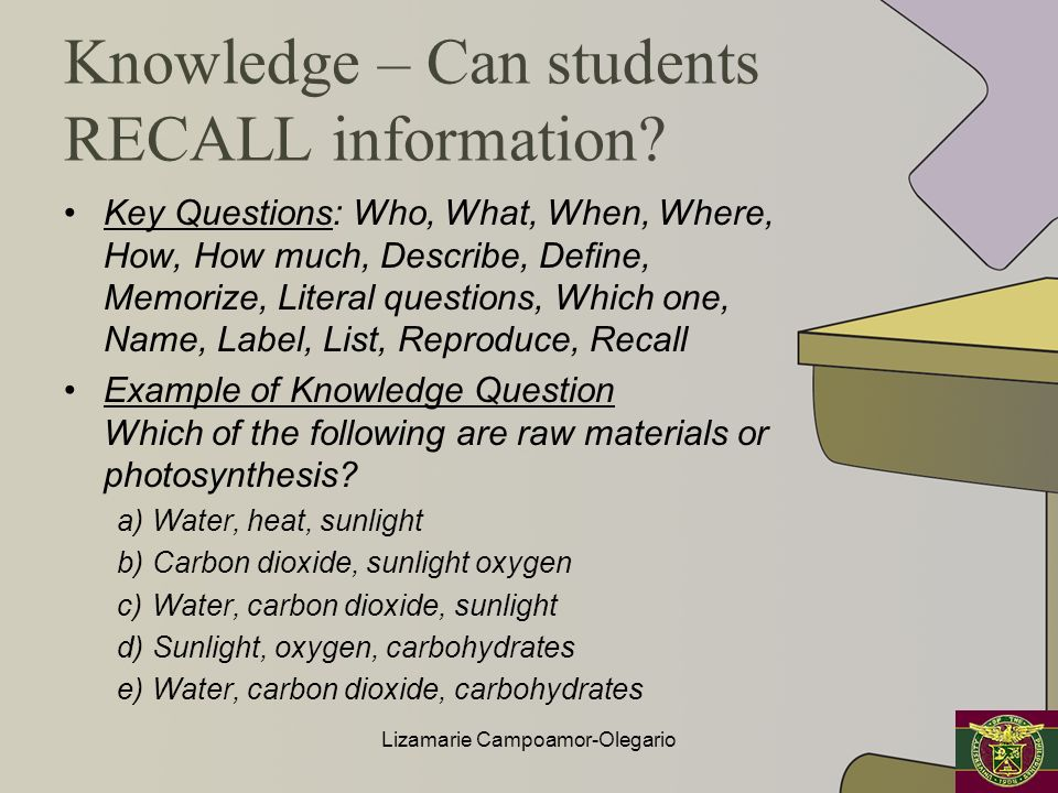 Knowledge – Can students RECALL information