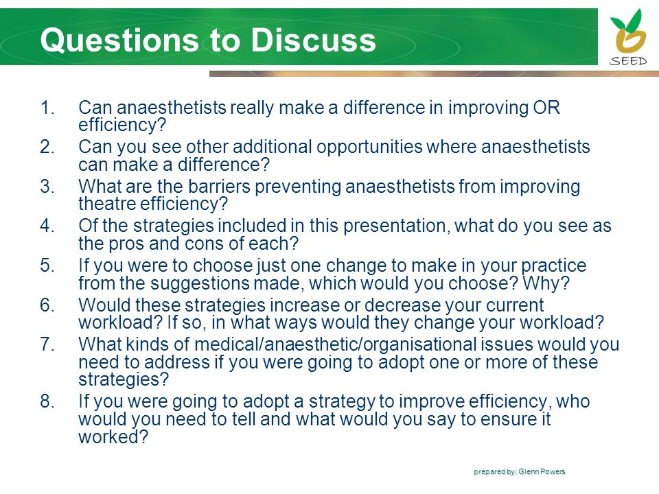 Questions to Discuss Can anaesthetists really make a difference in improving OR efficiency
