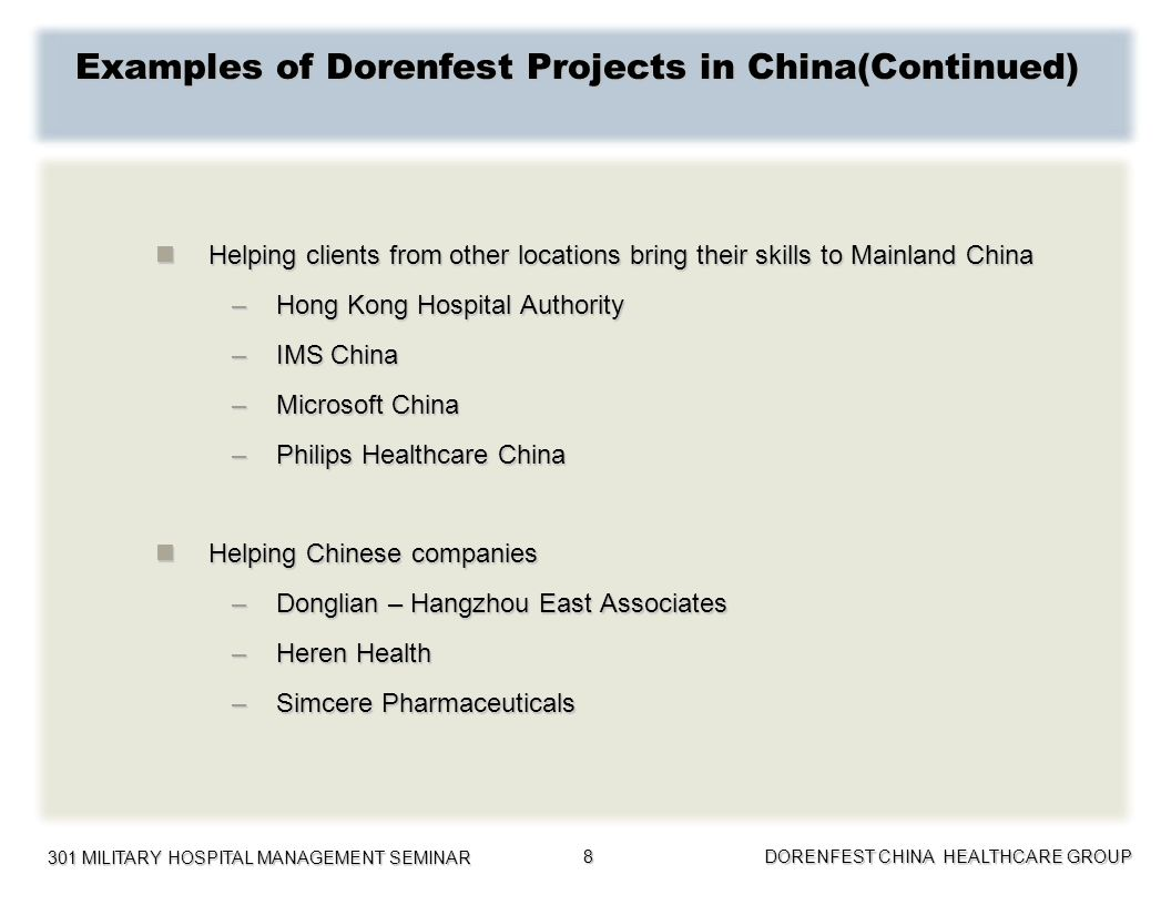 Examples of Dorenfest Projects in China(Continued)