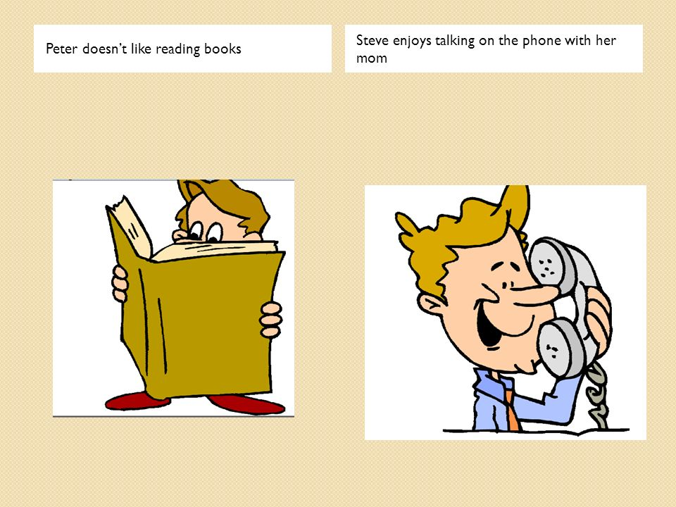 Peter doesn't like reading books