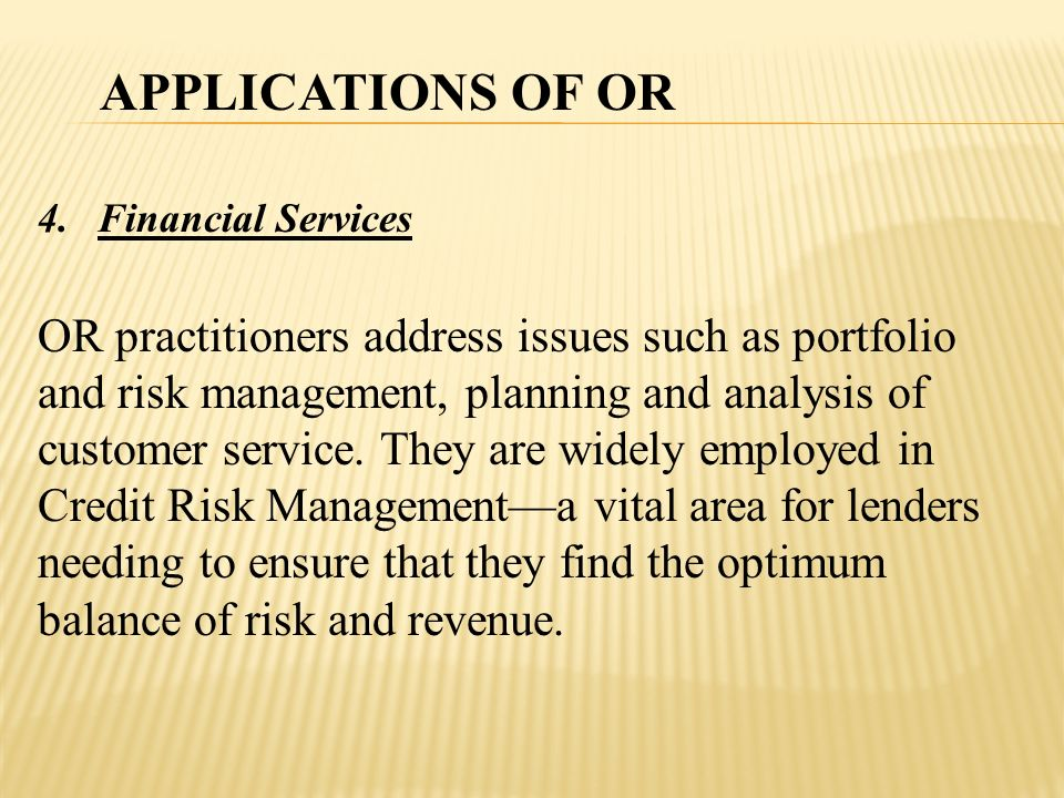 APPLICATIONS OF OR Financial Services.