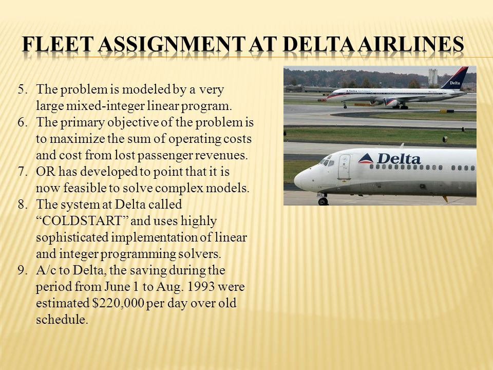 Fleet Assignment at Delta Airlines