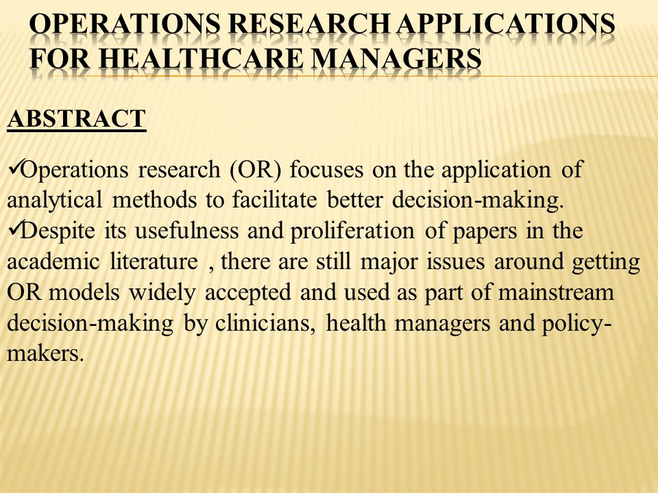 Operations Research Applications for Healthcare Managers