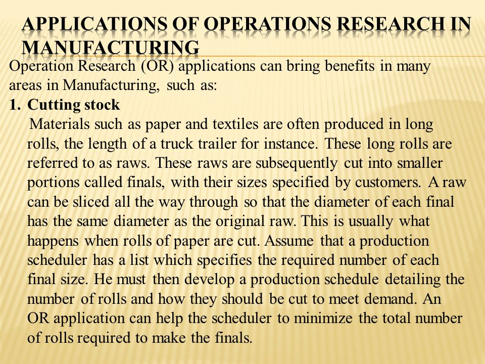 Applications of Operations Research in Manufacturing