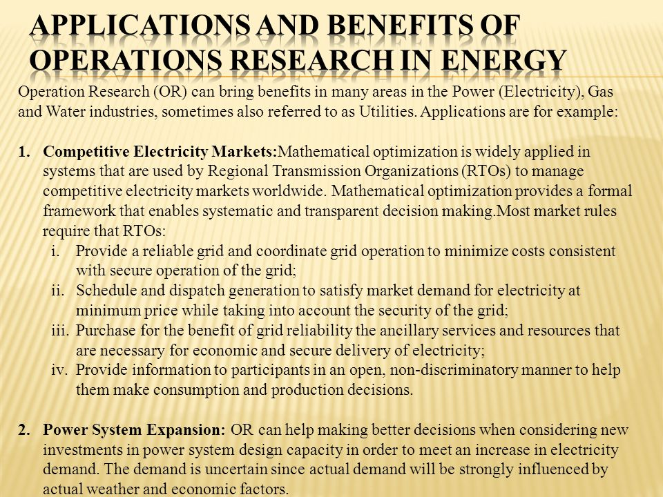 Applications and Benefits of Operations Research in Energy