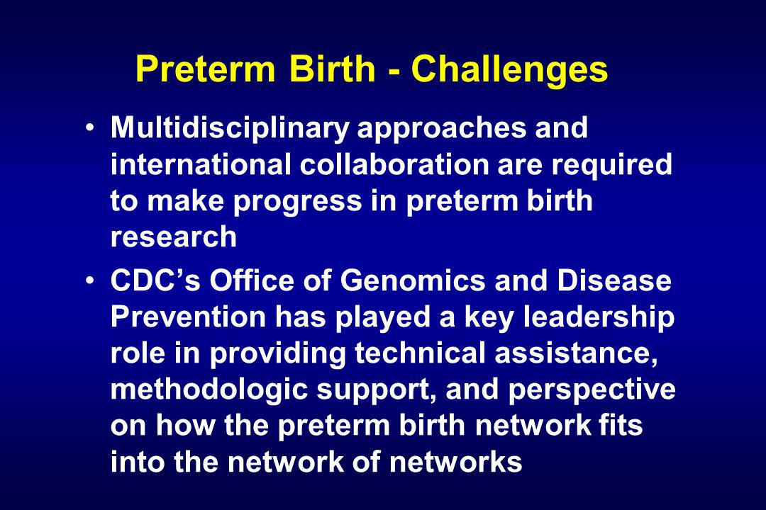 Preterm Birth - Challenges