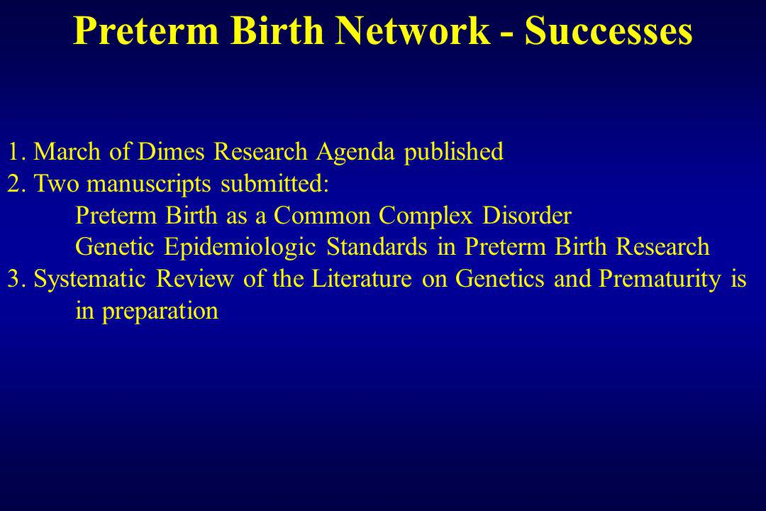 Preterm Birth Network - Successes