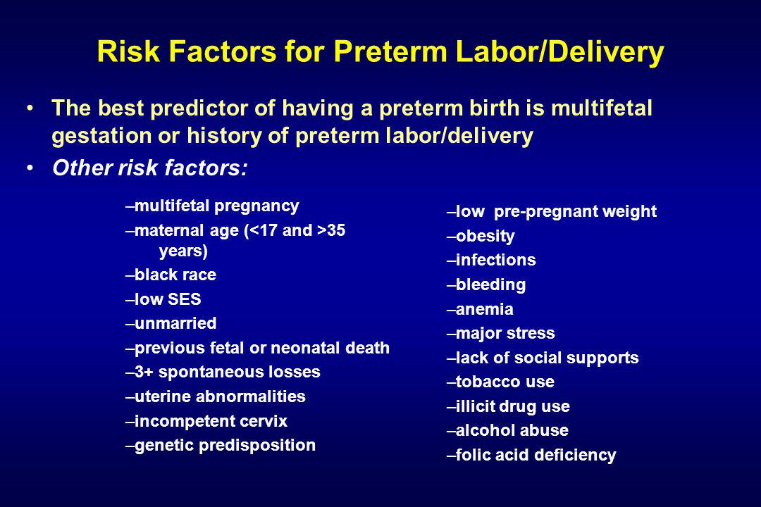 Risk Factors for Preterm Labor/Delivery