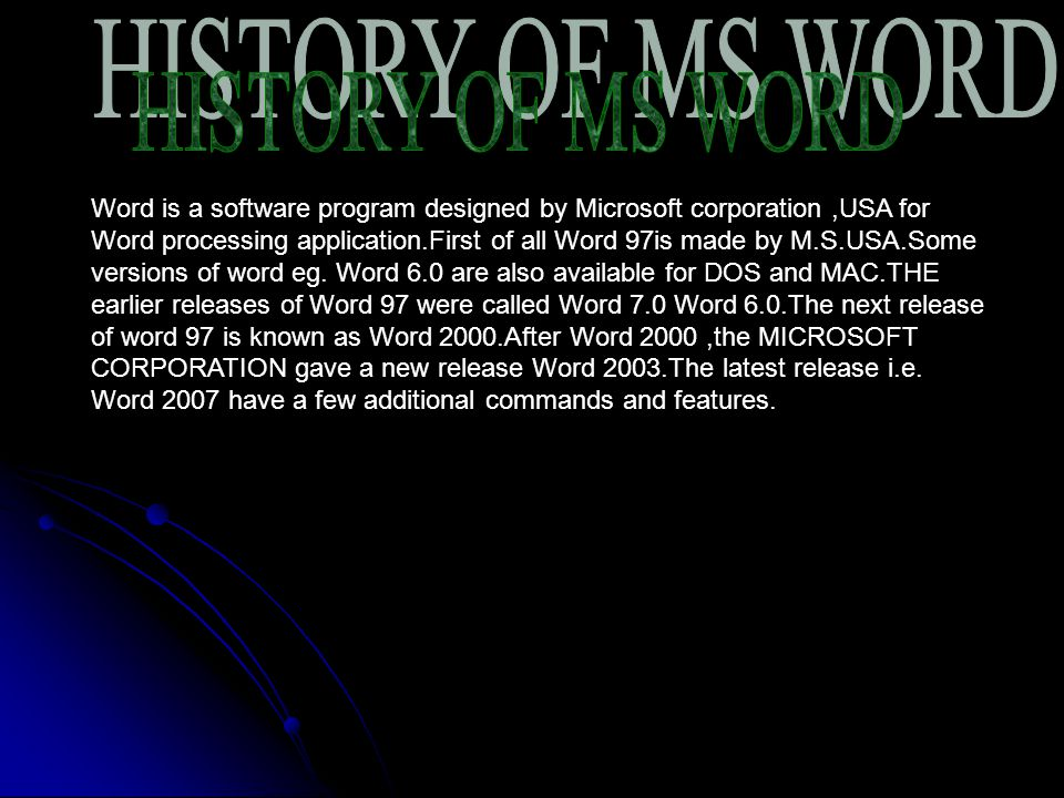 HISTORY OF MS WORD