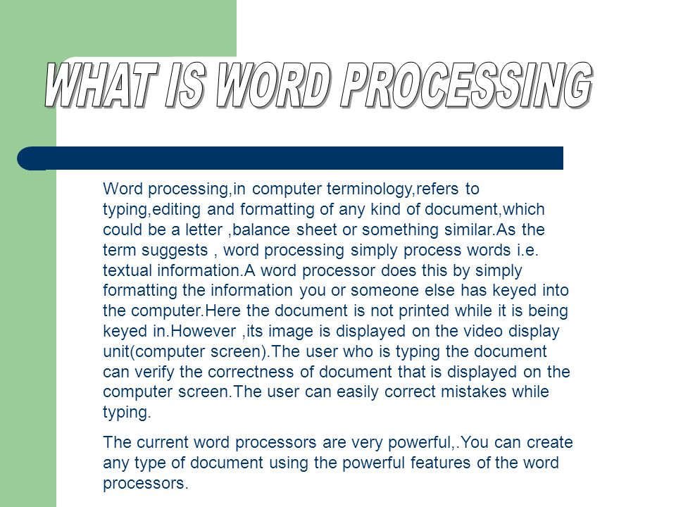 WHAT IS WORD PROCESSING