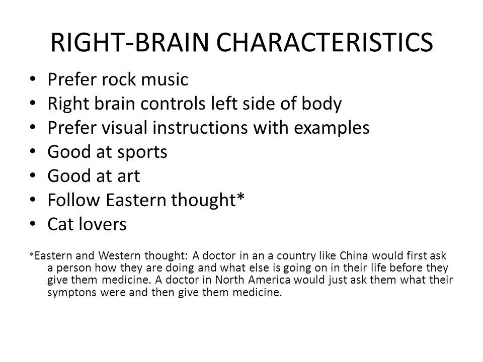 RIGHT-BRAIN CHARACTERISTICS
