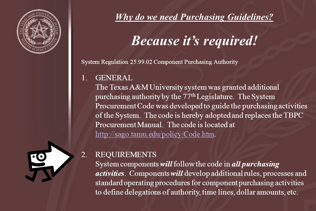 Why do we need Purchasing Guidelines