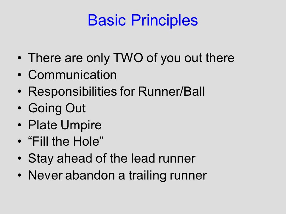 Basic Principles There are only TWO of you out there Communication