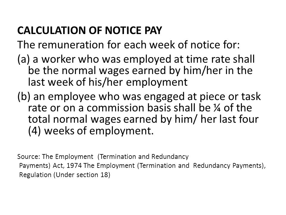 CALCULATION OF NOTICE PAY