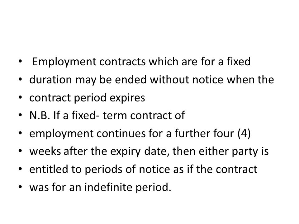 Employment contracts which are for a fixed