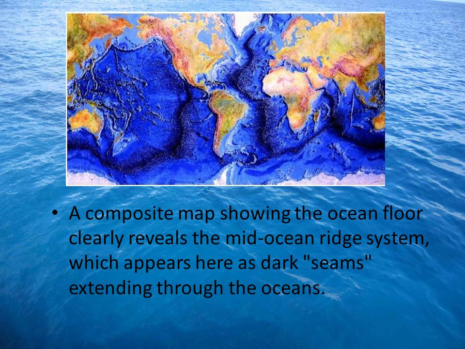 A composite map showing the ocean floor clearly reveals the mid-ocean ridge system, which appears here as dark seams extending through the oceans.