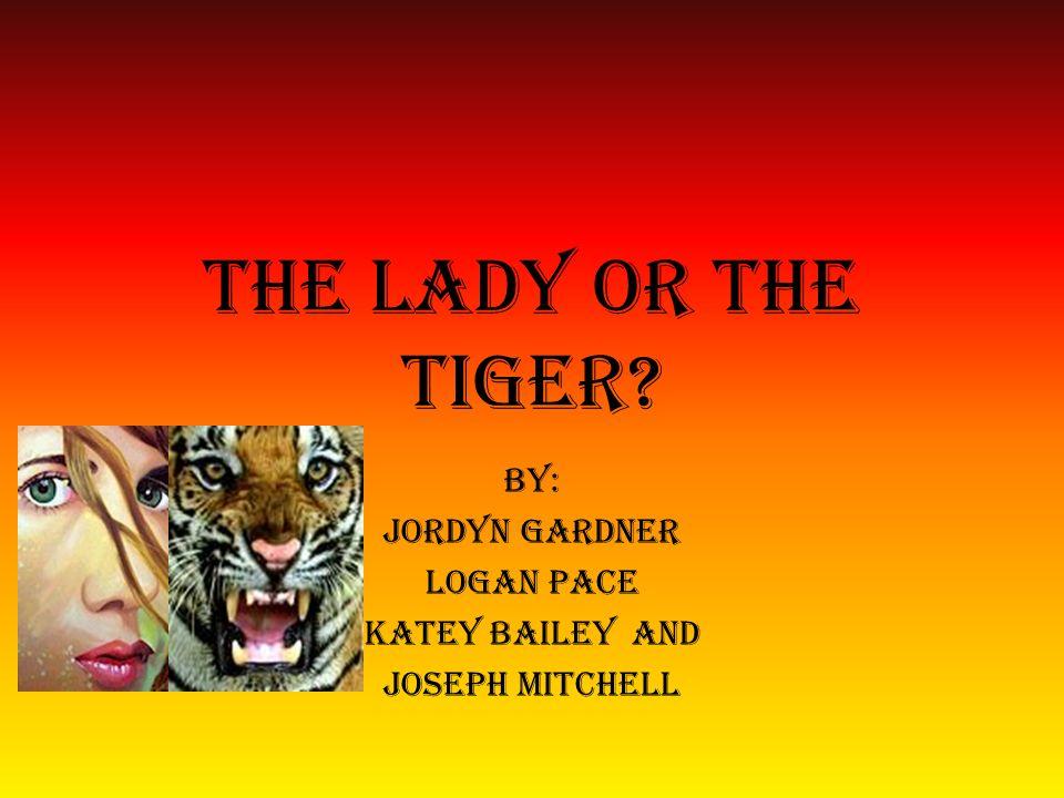 BY: Jordyn Gardner Logan Pace Katey bailey and Joseph mitchell