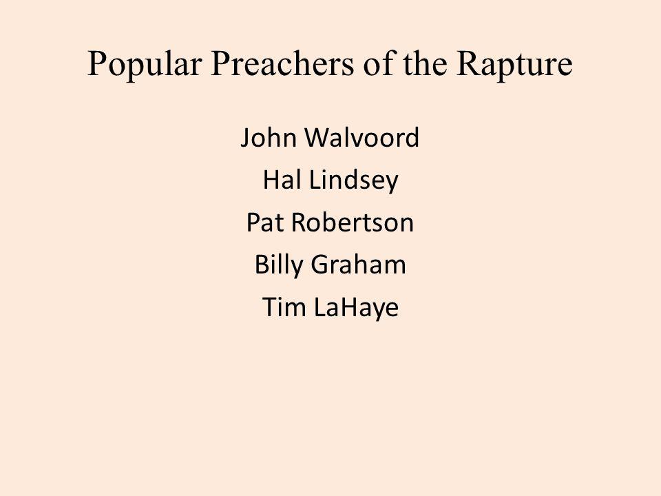 Popular Preachers of the Rapture