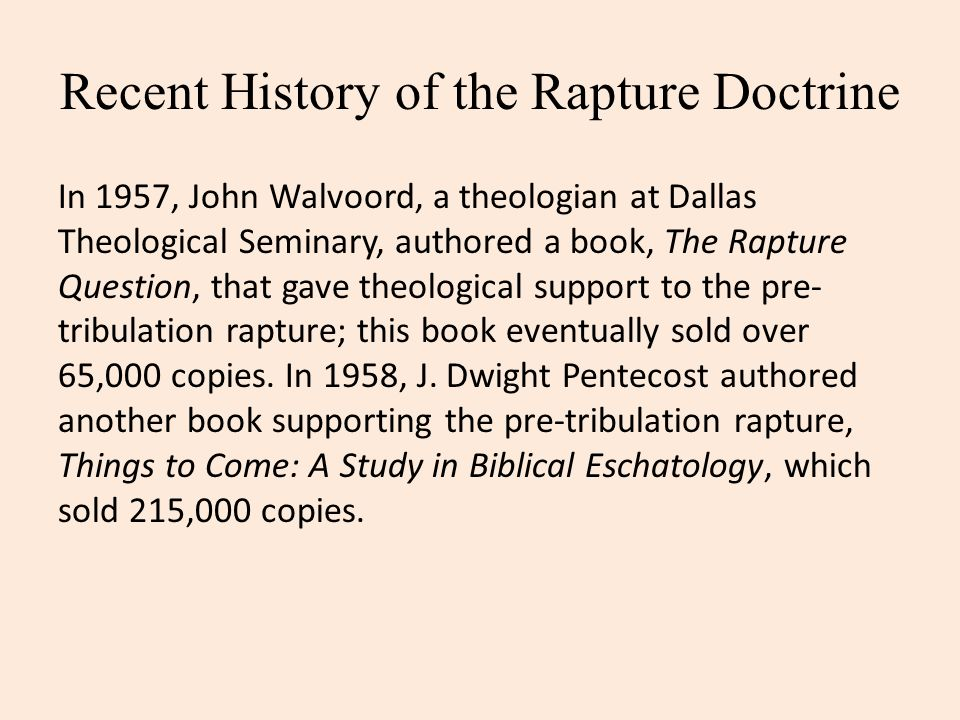 Recent History of the Rapture Doctrine