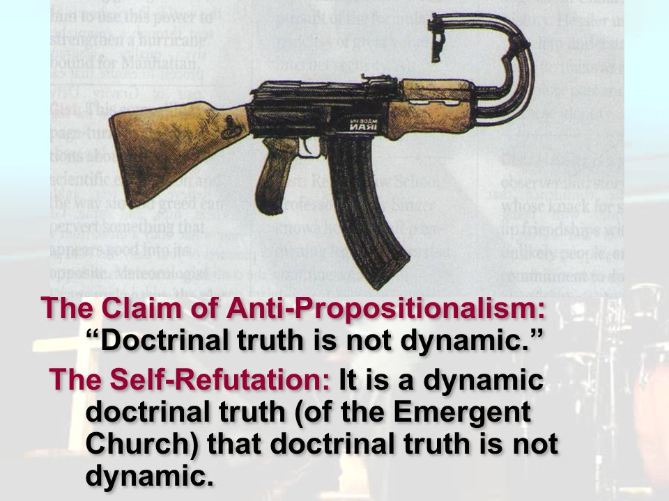 Pluralism The Claim of Anti-Propositionalism: Doctrinal truth is not dynamic.