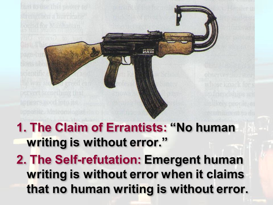 1. The Claim of Errantists: No human writing is without error.