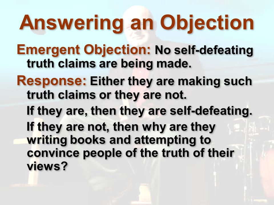 Answering an Objection
