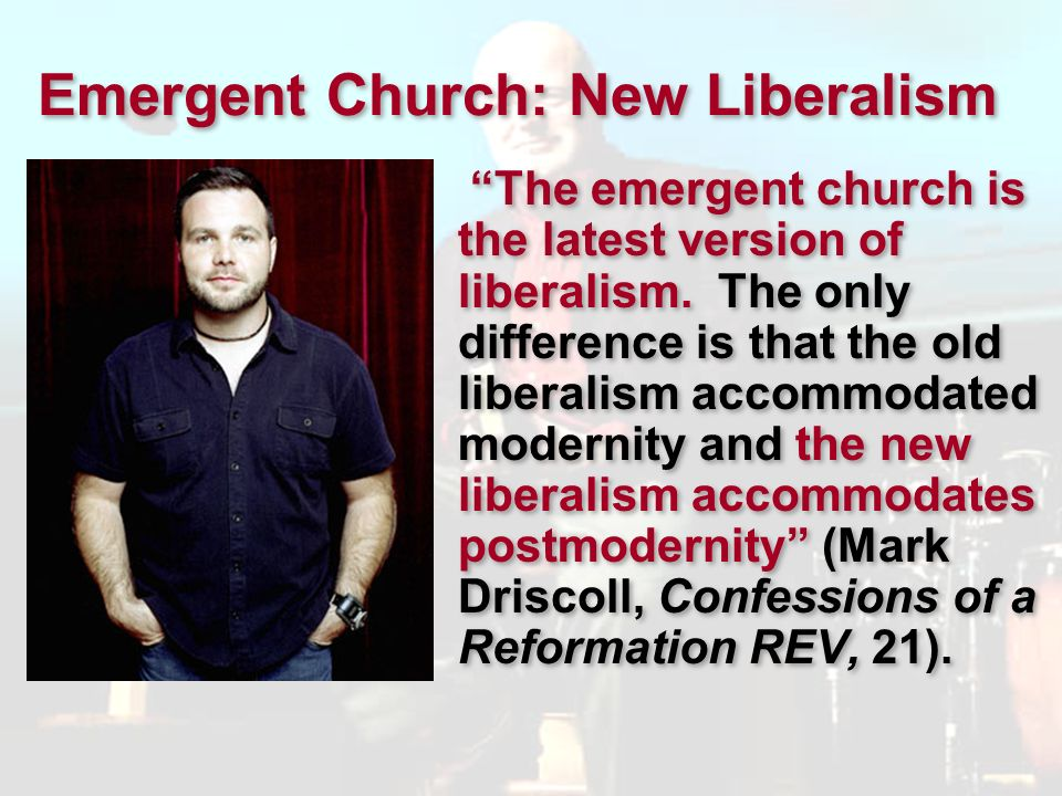 Emergent Church: New Liberalism