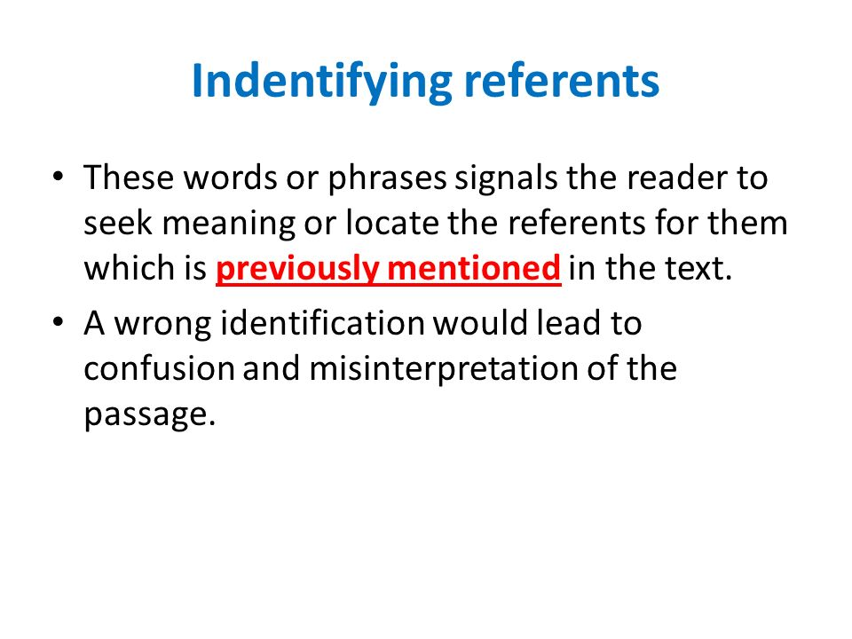 Indentifying referents
