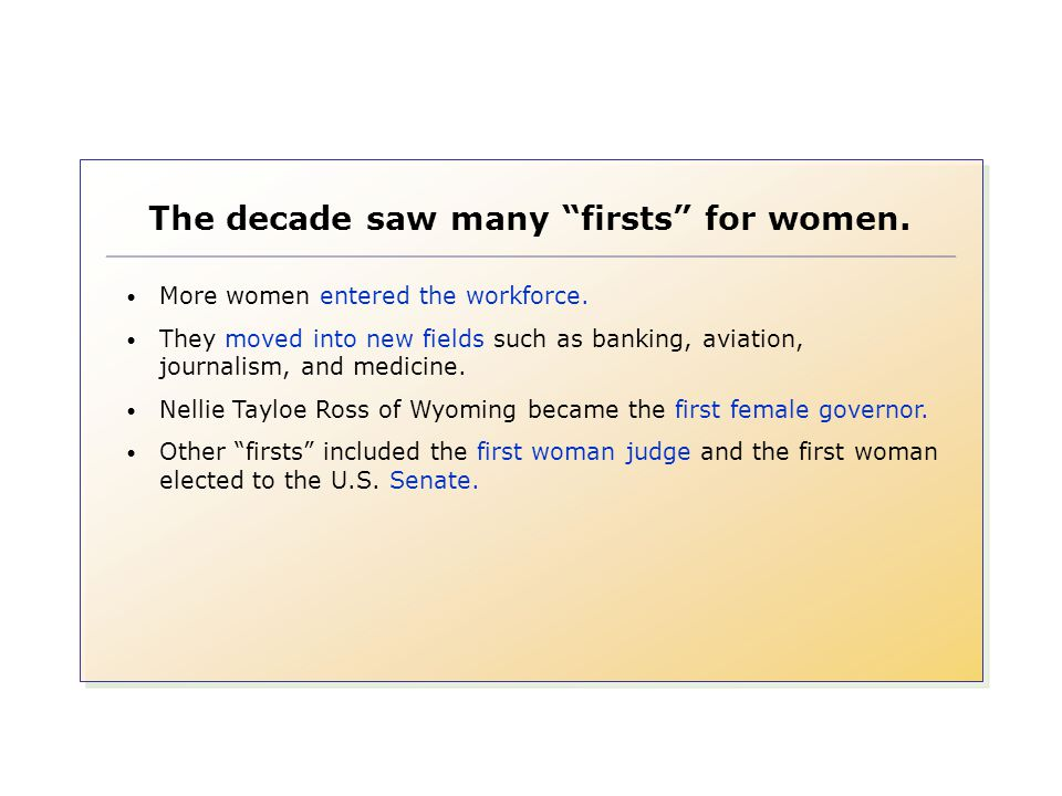 The decade saw many firsts for women.