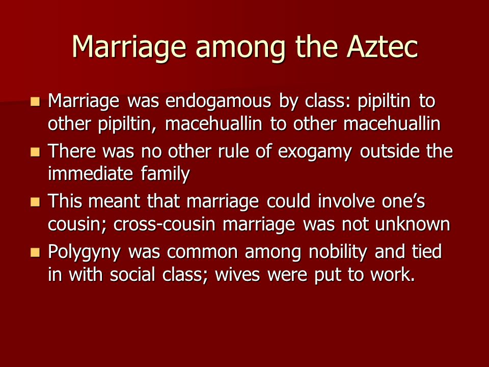 Marriage among the Aztec