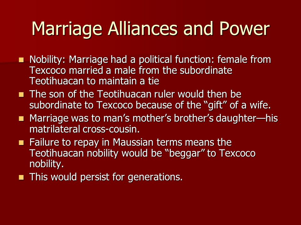 Marriage Alliances and Power