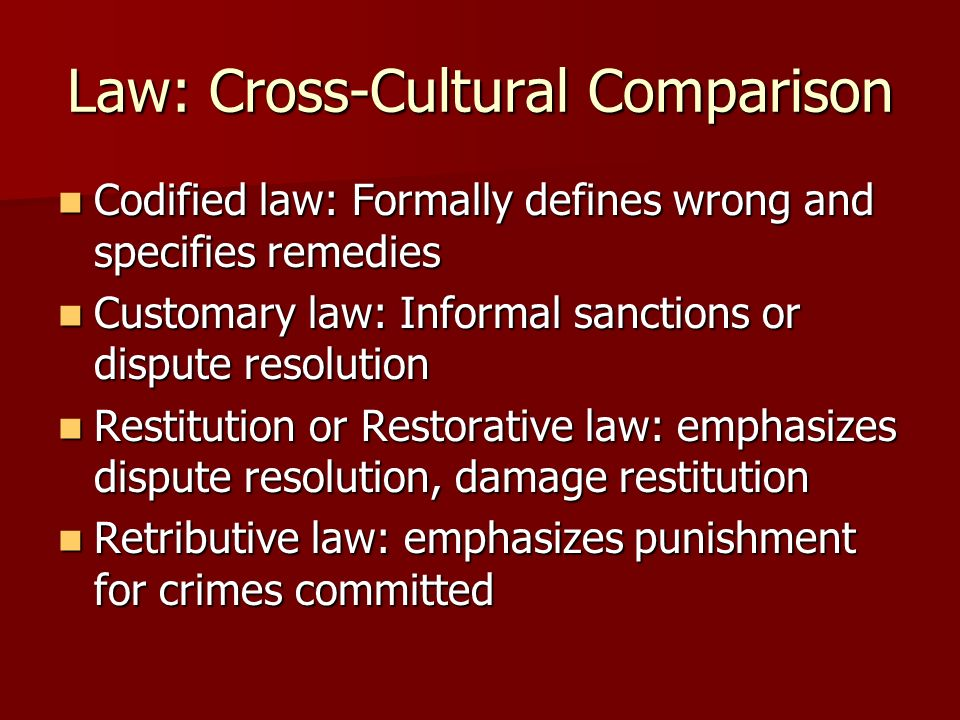 Law: Cross-Cultural Comparison