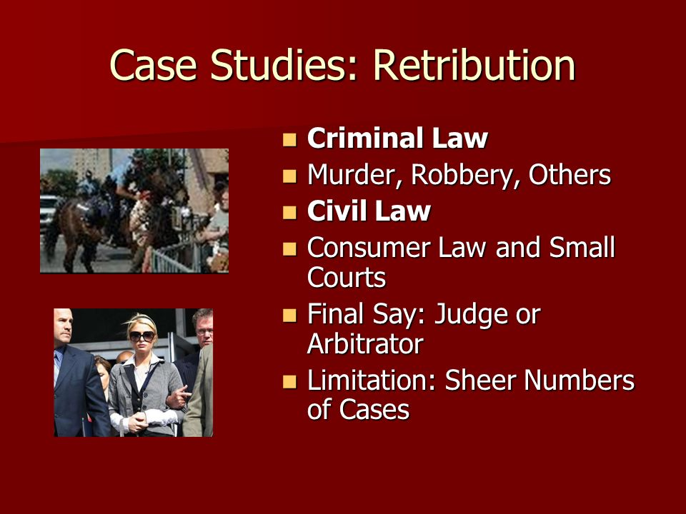 Case Studies: Retribution