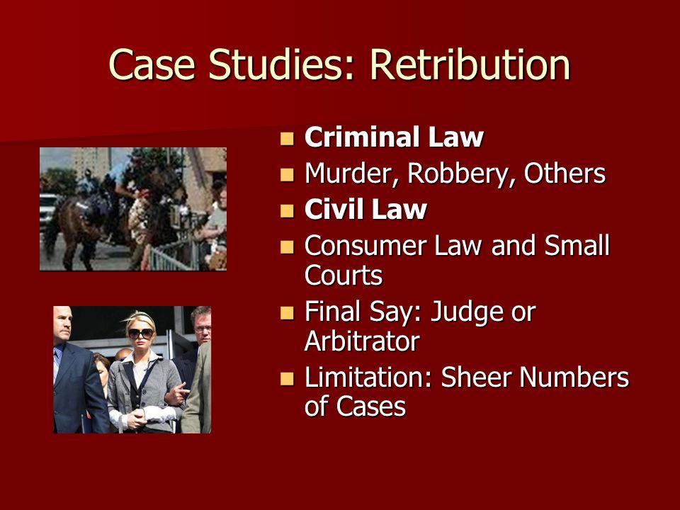 Case Studies: Retribution
