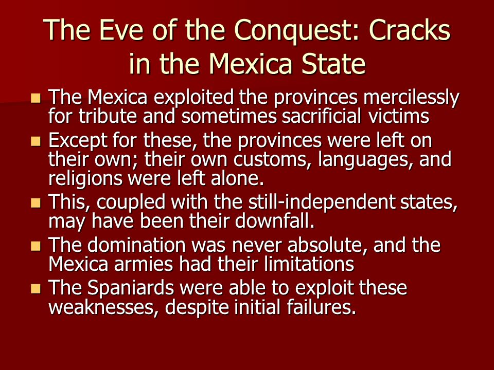The Eve of the Conquest: Cracks in the Mexica State