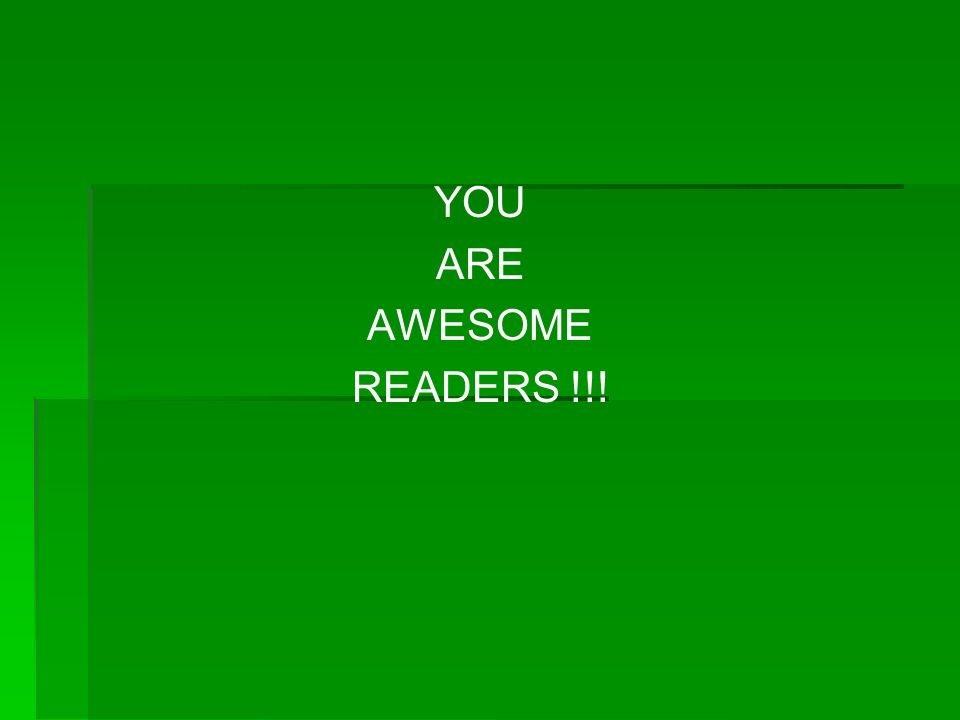 YOU ARE AWESOME READERS !!!