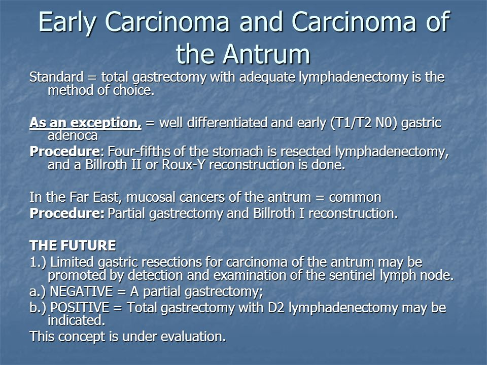 Early Carcinoma and Carcinoma of the Antrum