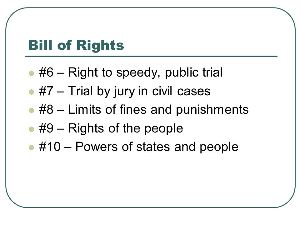 Bill of Rights #6 – Right to speedy, public trial