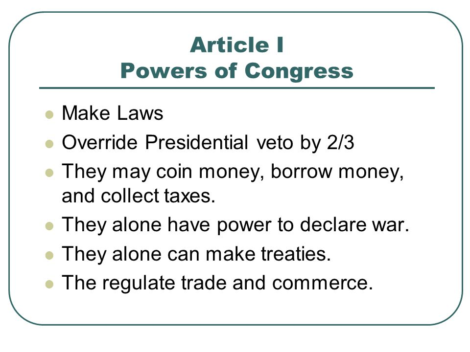 Article I Powers of Congress