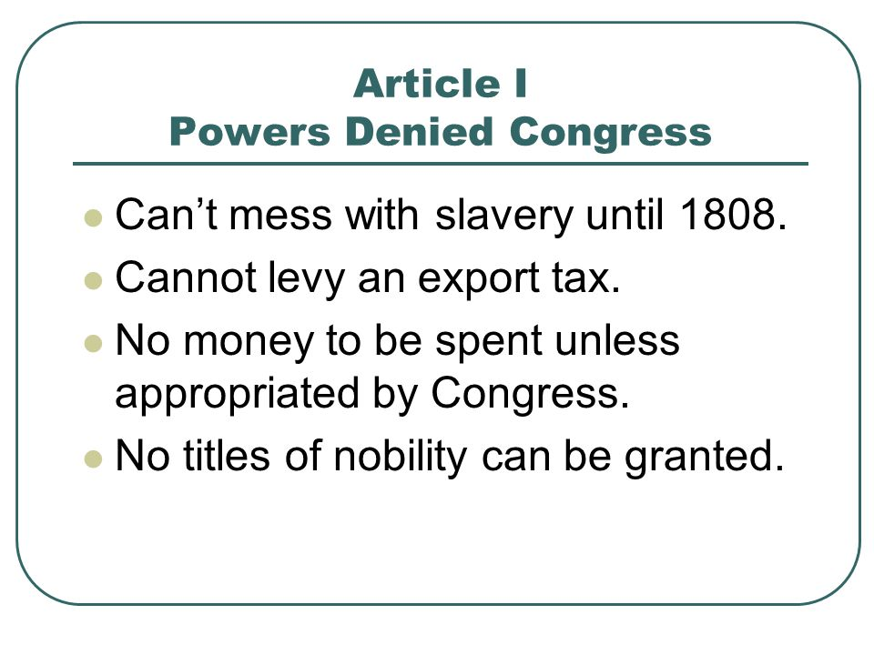 Article I Powers Denied Congress