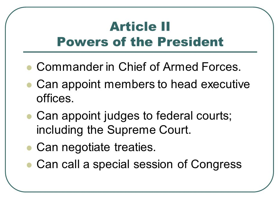 Article II Powers of the President