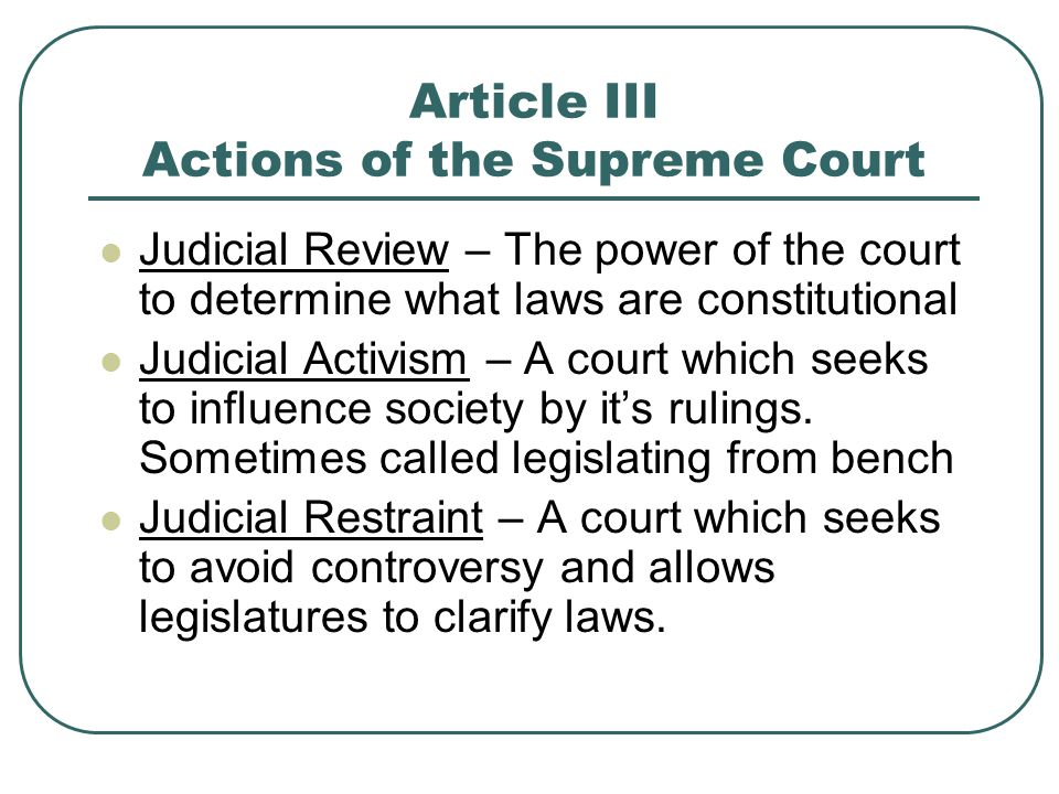 Article III Actions of the Supreme Court