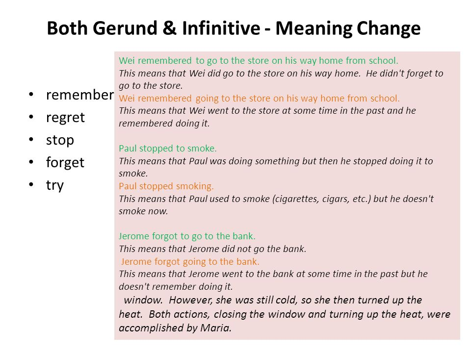 Both Gerund & Infinitive - Meaning Change