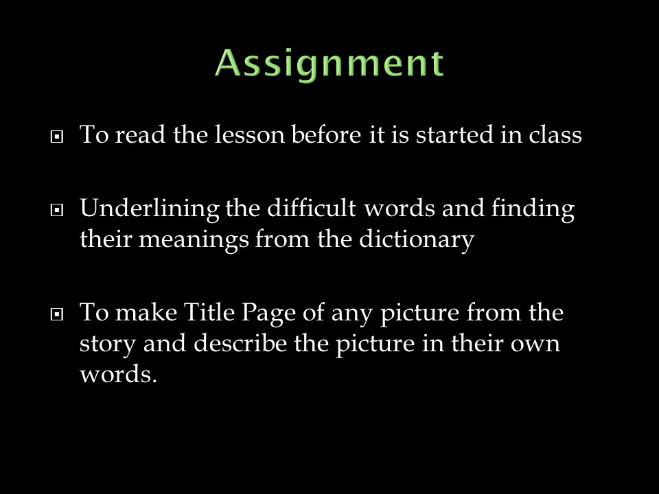 Assignment To read the lesson before it is started in class