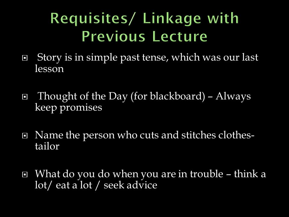 Requisites/ Linkage with Previous Lecture