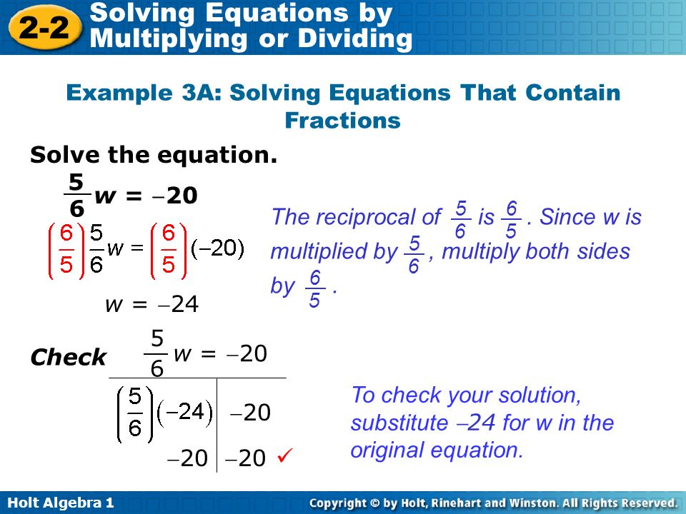 Example 3A: Solving Equations That Contain Fractions