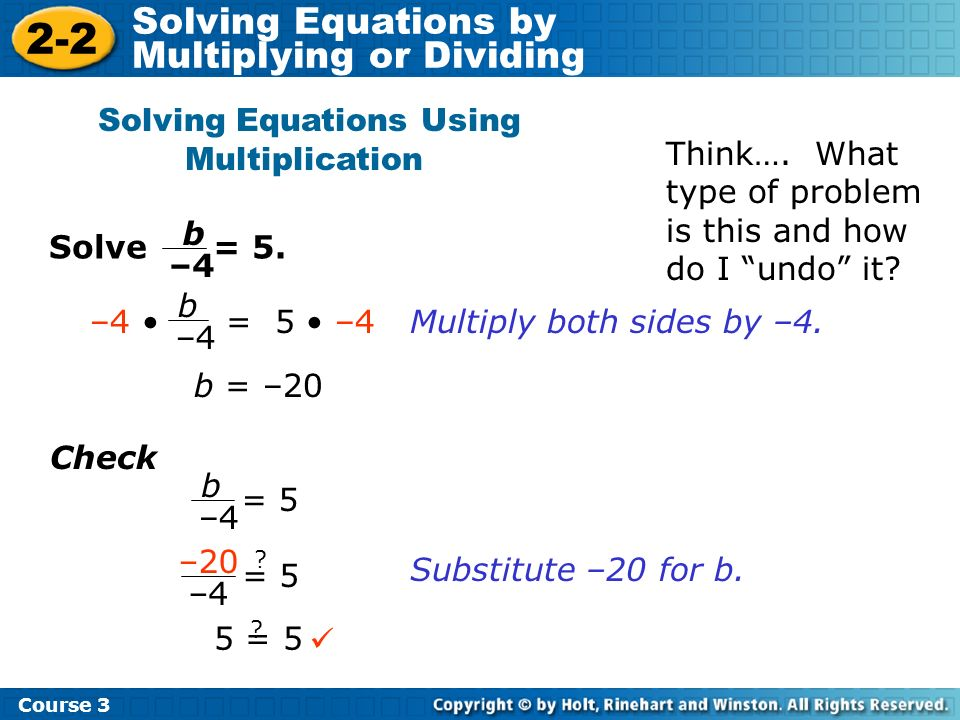 Solving Equations Using Multiplication